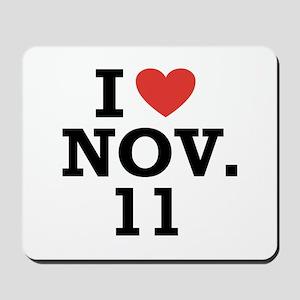 I Heart November 11 Mousepad