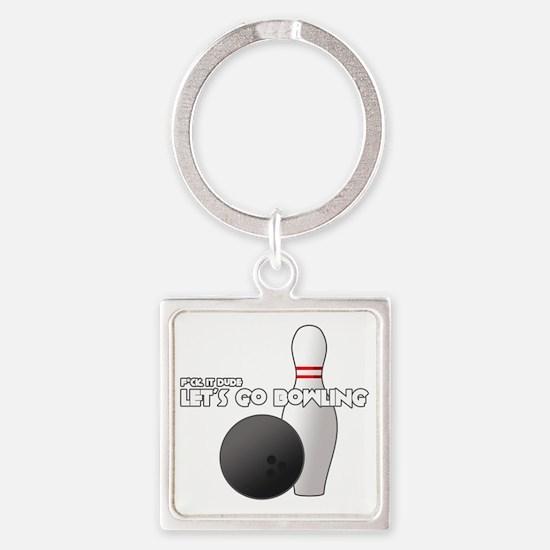 +letsgobowling Square Keychain