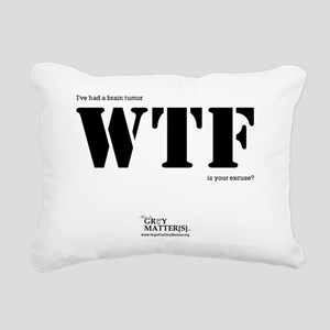 Ive had a brain tumor WT Rectangular Canvas Pillow