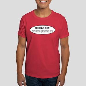 Foolish Boy! Color T-Shirt