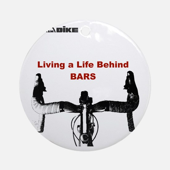 Cycling T Shirt - Life Behind Bars Round Ornament