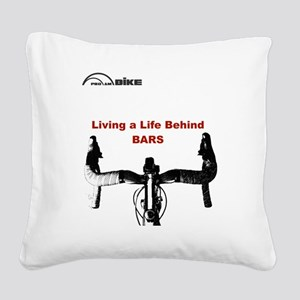 Cycling T Shirt - Life Behind Square Canvas Pillow