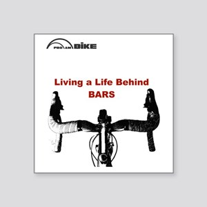 "Cycling T Shirt - Life Behi Square Sticker 3"" x 3"""