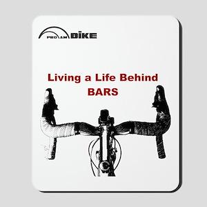 Cycling T Shirt - Life Behind Bars Mousepad