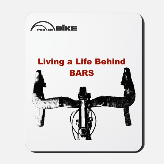Cycling T Shirt - Life Behind Bars Mousepad