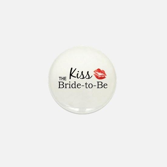 Kiss the Bride-to-be Mini Button