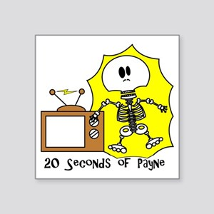 "payne-TV-SHOCKback Square Sticker 3"" x 3"""