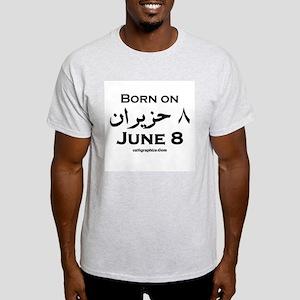 June 8 Birthday Arabic Light T-Shirt