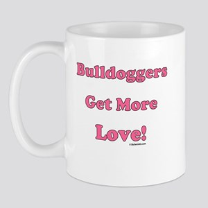 """Bulldoggers Get More Love"" P Mug"