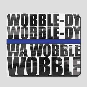 WobbleShirt Mousepad