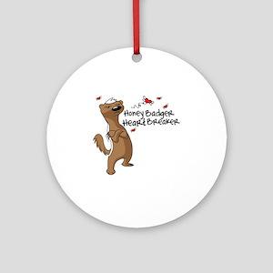 Honey Badger Heart Breaker Valentin Round Ornament