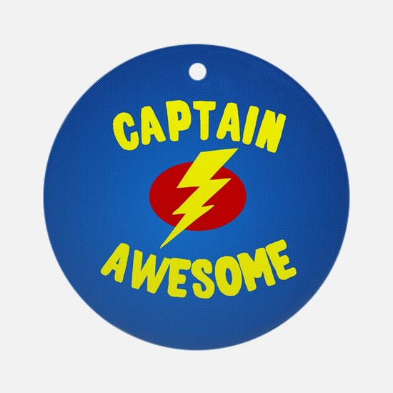 Captain Awesome Round Ornament