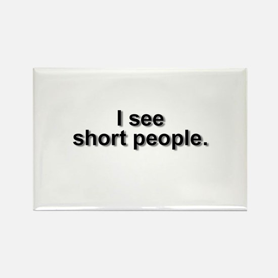 Unique Tall people Rectangle Magnet