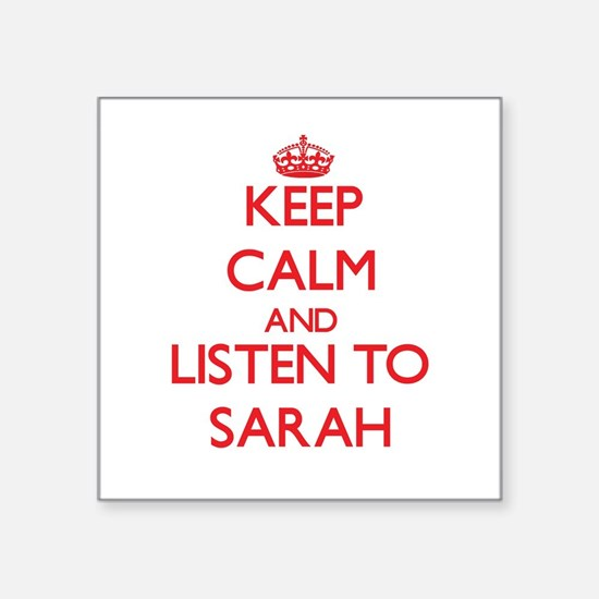 Keep Calm and listen to Sarah Sticker