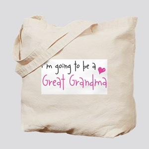 I'm going to be a Great Grandma Tote Bag