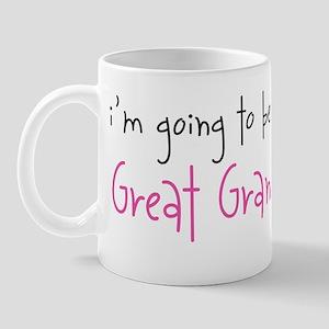 I'm going to be a Great Grandma Mug
