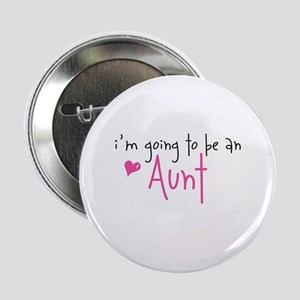 I'm going to be an Aunt Button