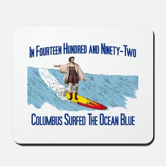 Columbus Surfed Mousepad