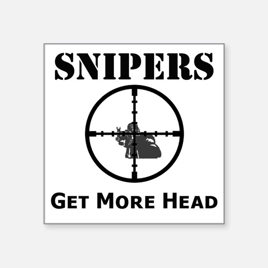 "Art_snipers_get more head1 Square Sticker 3"" x 3"""