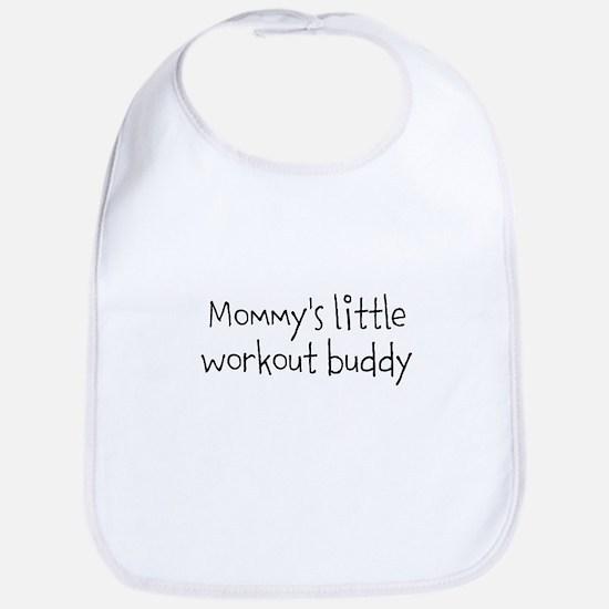 Mommys little workout buddy Bib