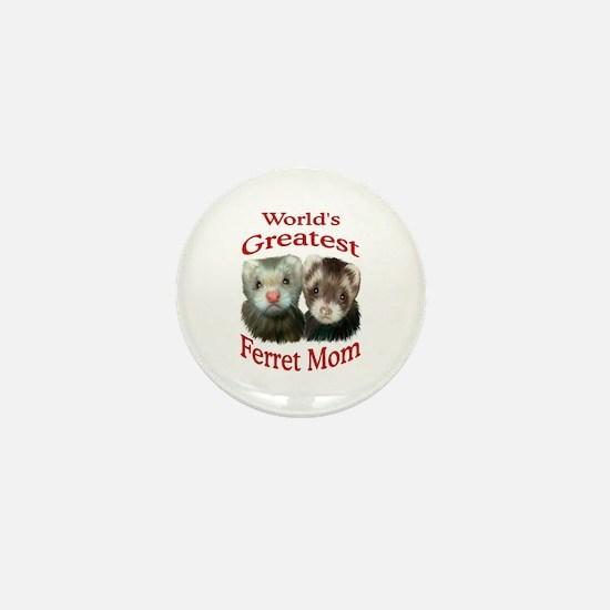 World's Greatest Ferret Mom Mini Button