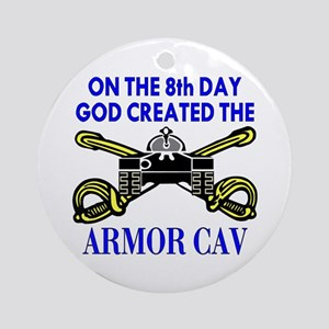 8th Day God Created Armor Cav Ornament (Round)