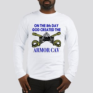 8th Day God Created Armor Cav Long Sleeve T-Shirt