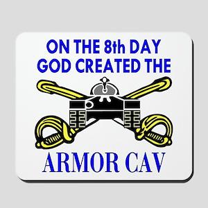 8th Day God Created Armor Cav Mousepad