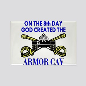 8th Day God Created Armor Cav Rectangle Magnet