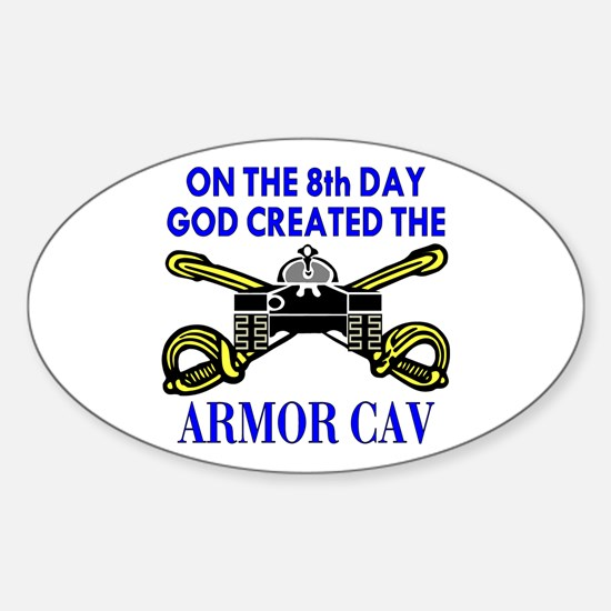 8th Day God Created Armor Cav Oval Decal