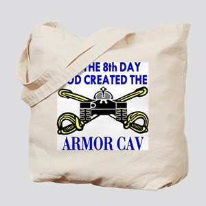8th Day God Created Armor Cav Tote Bag