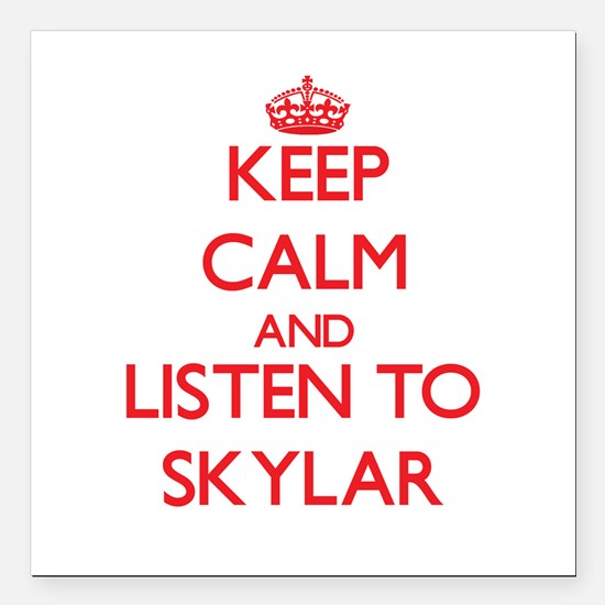 Keep Calm and listen to Skylar Square Car Magnet 3