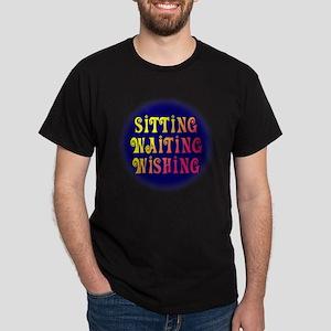Sitting Waiting Wishing Dark T-Shirt