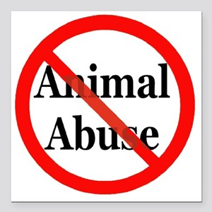 "no_animal_abuse Square Car Magnet 3"" x 3"""