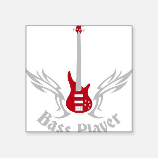 "Bass Guitar 07-2011 H 2c Square Sticker 3"" x 3"""