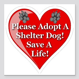 """adopt_a_shelter_dog_whit Square Car Magnet 3"""" x 3"""""""