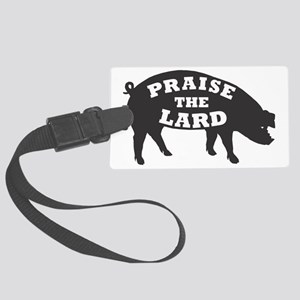 praise lard6 150trans1 Large Luggage Tag
