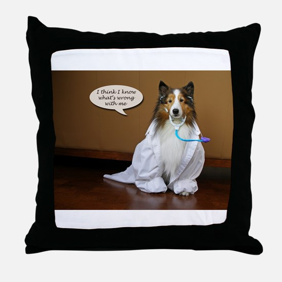 I think I know what is wrong with me Throw Pillow