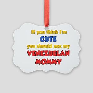 Cute Venezuelan Mommy Picture Ornament
