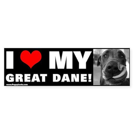 """""""I LOVE MY GREAT DANE!"""" Bumper Sticker"""