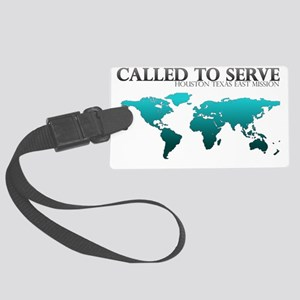calledtoservehouteal Large Luggage Tag