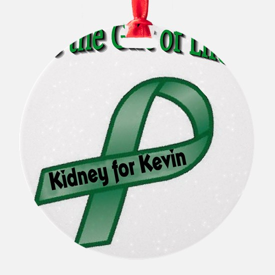 kidney for kevin gift logo Ornament
