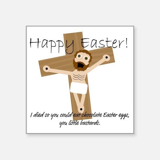 "Happy Easter Jesus! Square Sticker 3"" x 3"""