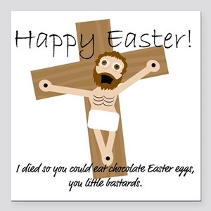 "Happy Easter Jesus! Square Car Magnet 3"" x 3"""