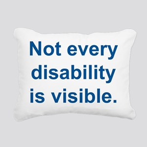 Not every disability is  Rectangular Canvas Pillow