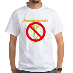 Archaeologists White T-Shirt