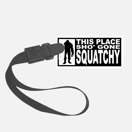 GONE SQUATCHY Luggage Tag