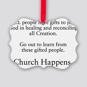 Church Happens 1 Picture Ornament