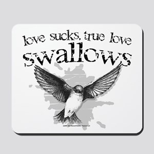 True Love Swallows Mousepad