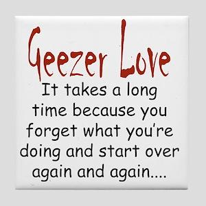 Geezer Love longtime Tile Coaster
